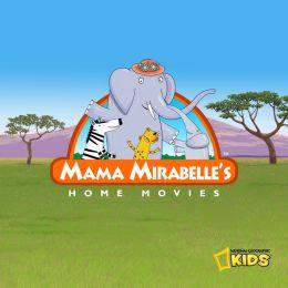 Mama Mirabelle's Home Movies: Season 1