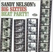 Sandy Nelson's Big Sixties All-Nighter!