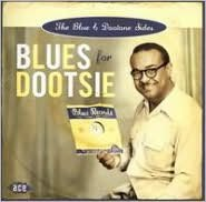 Blues for Dootsie: The Blue and Dootone Sides