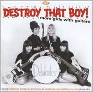 Destroy That Boy! More Girls with Guitars