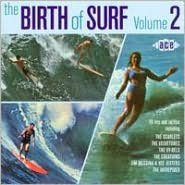 The Birth of Surf, Vol. 2