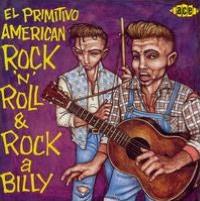 El  Primitivo American Rock 'N' Roll & Rockabilly