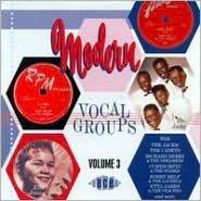 Modern Vocal Groups, Vol. 3