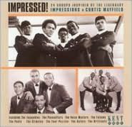 Impressed!: 24 Groups Inspired by the Impressions & Curtis Mayfield