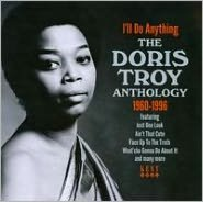 I'll Do Anything: The Doris Troy Anthology 1960-1996