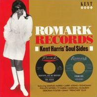 Romark Records: Kent Harrris' Soul Sides