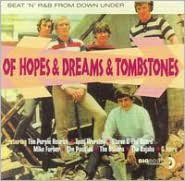 Of Hopes & Dreams & Tombstones: Beat 'n' R&B from Down Under