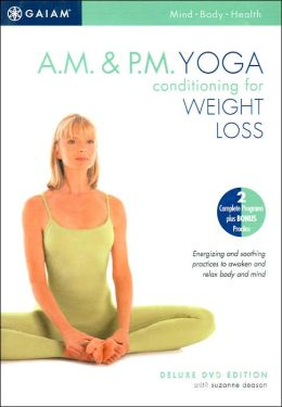 Am Pm Yoga Conditioning for Weight Loss