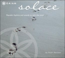 Solace: Peaceful Rhythms and Sounds to Calm the Mind
