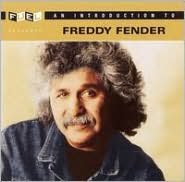 An  Introduction to Freddy Fender