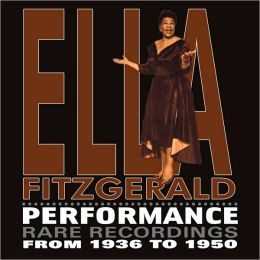 Performance - Rare Recordings, 1936-1950