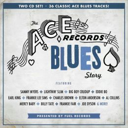 The Ace Records Blues Story