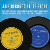 The J.O.B. Records Blues Story