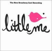 Little Me [New Broadway Cast Recording]
