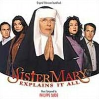 Sister Mary Explains It All, and other film music by Philippe Sarde