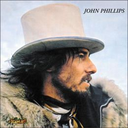 John Phillips (John, The Wolf King of L.A.) [Bonus Tracks]