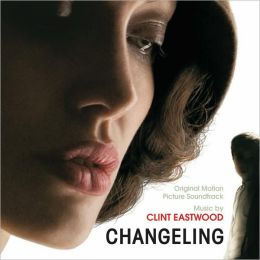 Changeling [Original Motion Picture Soundtrack]