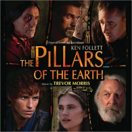 The Pillars Of The Earth [Original Television Soundtrack]