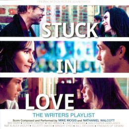 Stuck in Love [Original Motion Picture Soundtrack]