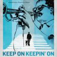 CD Cover Image. Title: Keep On Keepin' On, Artist:
