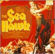 The Sea Hawk [Original Film Score]