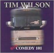 Road Comedy 101 (Tim Wilson)