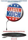 Video/DVD. Title: Citizen Koch