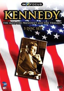 Infocus: Kennedy - the Man, the President and the Tragedy