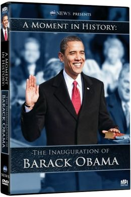 ABC News Presents - A Moment in History - The Inauguration of Barack Obama
