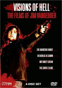 Visions of Hell: the Films of Jim Vanbebber (4pc)