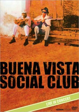 Buena Vista Social Club: Live in Concert