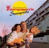 Richard & Linda Thompson's Sunnyvista