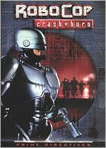 Robocop: Prime Directives - Crash and Burn
