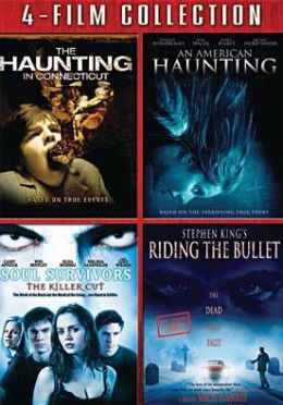 Haunting in Connecticut/an American Haunting/Soul Survivor/Riding the Bullet