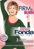 Video/DVD. Title: Jane Fonda: Prime Time - Firm & Burn