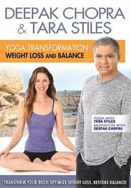 Deepak Chopra & Tara Stiles: Yoga Transformation - Weight Loss and Balance