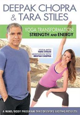 Deepak Chopra & Tara Stiles: Yoga Transformation - Strength and Energy