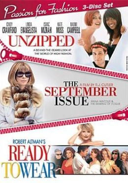 Passion for Fashion: Unzipped/the September Issue/Ready to Wear