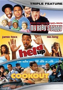 My Baby's Daddy/Held up/the Cookout