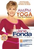 Video/DVD. Title: Jane Fonda: AM/PM Yoga for Beginners