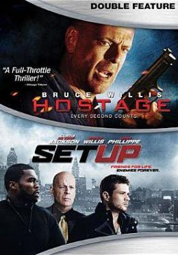 Hostage/Set up