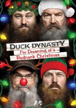 Duck Dynasty: I'm Dreaming of a Redneck Christmas