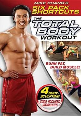 Mike Chang's Six Pack Shortcuts: The Total Body Workout