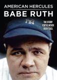 Video/DVD. Title: American Hercules: Babe Ruth