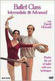 Video/DVD. Title: Ballet Class: Intermediate and Advanced