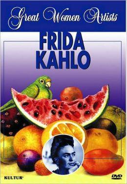 Great Women Artists: Frida Kahlo