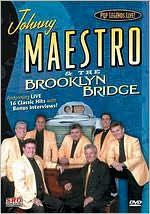 Johnny Maestro and The Brooklyn Bridge: Pop Legends Live