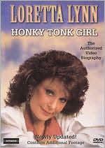 Loretta Lynn: Honky Tonk Girl
