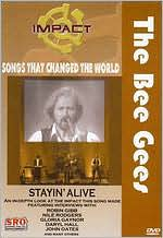 The Bee Gees: Stayin Alive