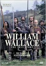The Heroes of Scotland: William Wallace - The True Story